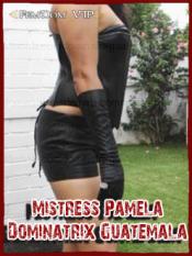 Mistress Pamela, Dominatrix Guatemala